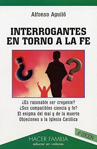 9788482396590: Interrogantes en torno a la fe (Hacer Familia)