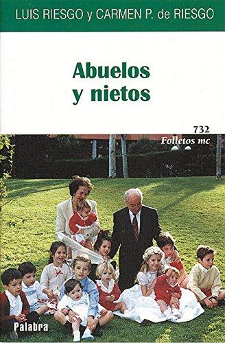 Abuelos y nietos: Riesgo Ménguez, Luis/Pablo