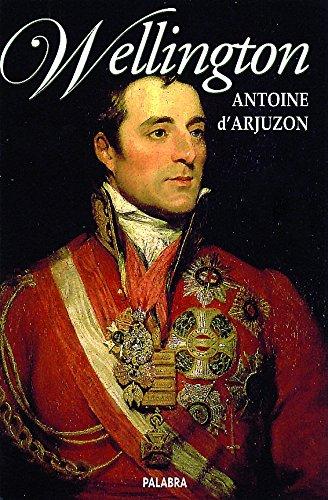 9788482397160: Wellington (Ayer y hoy de la historia)