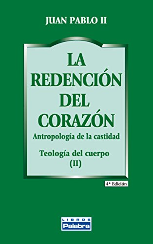 9788482397269: Redencion Del Corazon, La. Catequesis So (Libros Palabra)