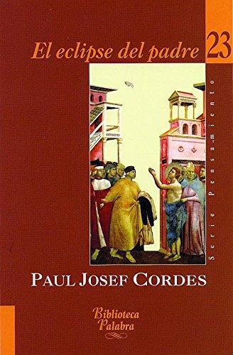 El eclipse del padre - Cordes, Paul Josef