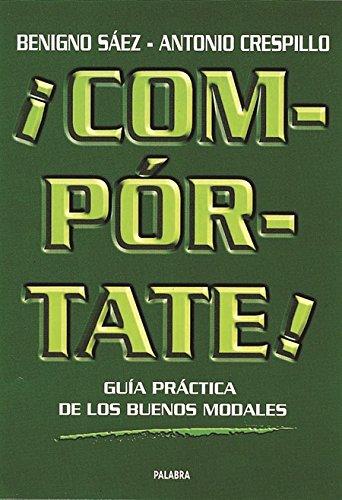 9788482397696: Comportate! (Spanish Edition)