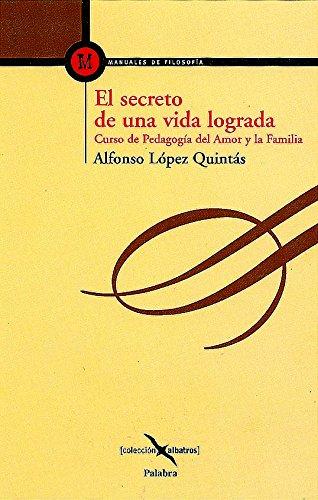 9788482397801: El secreto de una vida lograda (Albatros)
