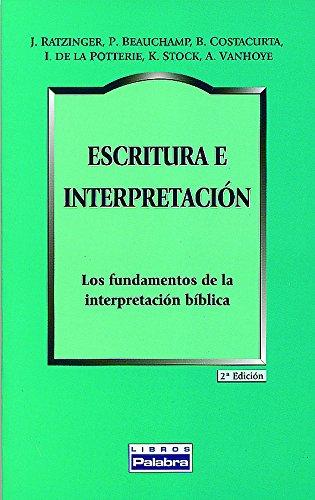 9788482398037: Escritura E Interpretacion (Libros Palabra)