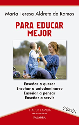 9788482398099: Para educar mejor (Hacer Familia)