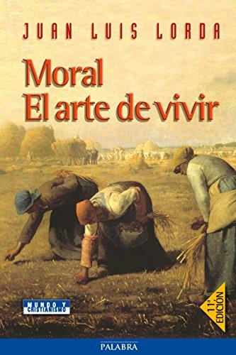 9788482398440: Moral. El Arte de Vivir (Spanish Edition)