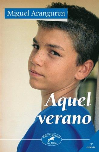 9788482398457: Aquel Verano (Spanish Edition)