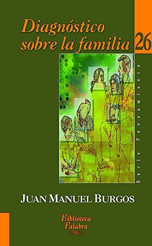 Diagnóstico sobre la familia - Burgos, Juan Manuel