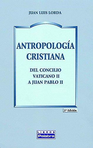 9788482398587: Antropología cristiana (Libros Palabra)