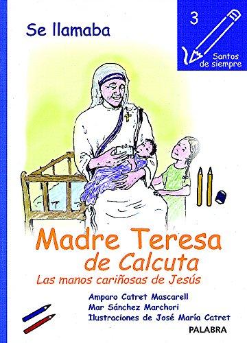 SE LLAMABA MADRE TERESA DE CALCUTA: n/a