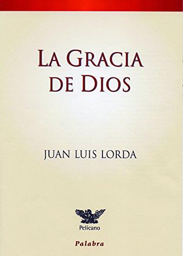 9788482398693: La Gracia de Dios (Spanish Edition)