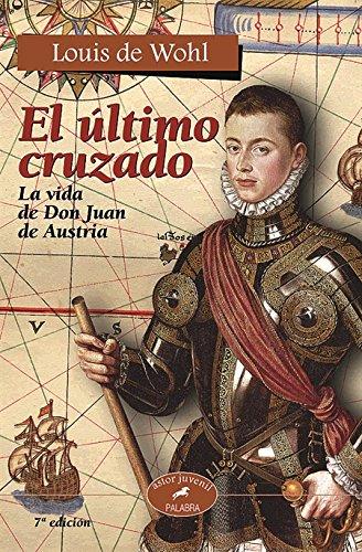 9788482398761: El Ultimo Cruzado (Spanish Edition)