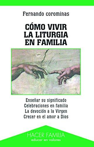 Cómo vivir la liturgia en familia - Corominas, Fernando