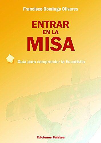 9788482398938: ENTRAR EN LA MISA