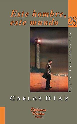 9788482399065: Este hombre, este mundo (Biblioteca Palabra)