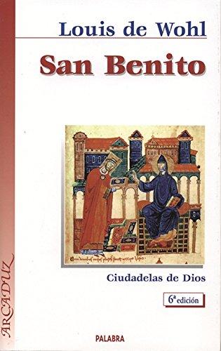 9788482399256: San Benito: Ciudadelas de Dios (Arcaduz)