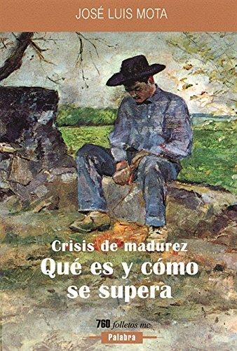 9788482399263: Crisis de madurez: Qué es y cómo se supera (Folletos MC)