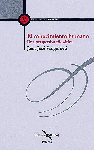 9788482399522: El conocimiento humano (Albatros)