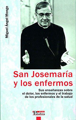 9788482399539: San Josemaría y los enfermos