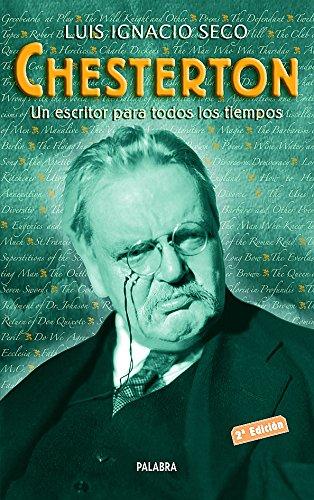 9788482399638: Chesterton Un Escritor Para Todos Los Tiempos (Spanish Edition)