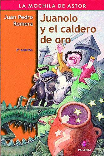 9788482399744: Juanolo y el caldero de oro (La mochila de Astor. Serie roja)