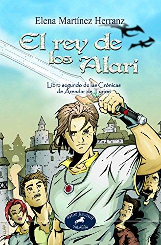 9788482399881: Rey De Los Alari, El (Astor)