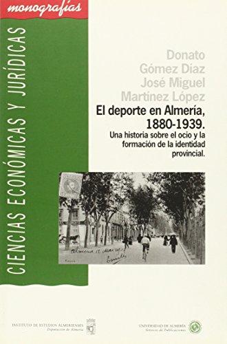 El deporte en Almer?a, 1880-1939. Una historia: n/a