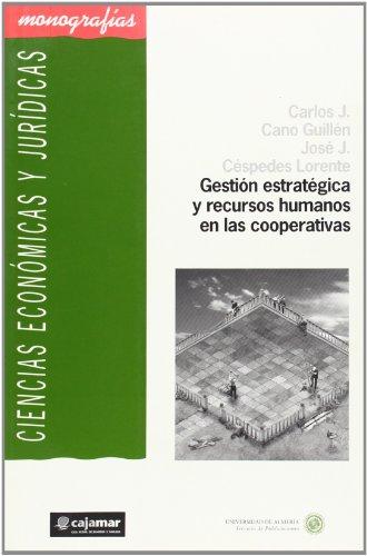 9788482403472: Gestión estratégica y recursos humanos en las cooperativas (Ciencias Económicas y Jurídicas)