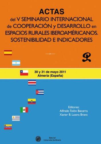9788482404301: Actas del V Seminario Internacional de Cooperacion y Desarrollo En Espacios Rurales Iberoamericanos: Sostenibilidad E Indicadores