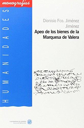 9788482404882: apeo_de_los_bienes_de_la_marquesa_de_valera_aproximacion_al_estudio_de_la_deixis_espacial_estudio_filologico_linguistico_sobre_un_apeo_del_s_xvi