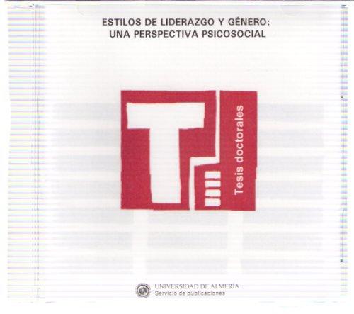 9788482405971: Estilos de liderazgo y género:una perspectiva psicosocial (Tesis Doctorales (Edición Electrónica))