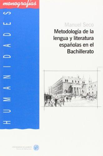 9788482406107: metodologia_de_la_lengua_y_literatura_espanolas_en_el_bachillerato