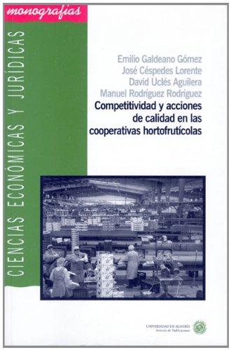 9788482406633: COMPETITIVIDAD Y ACCIONES DE CALIDAD EN LAS COOPERATIVAS HORTOFRU TICOLAS