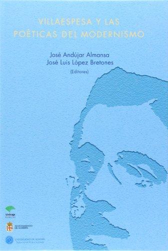 9788482407173: Villaespesa y las poéticas del Modernismo