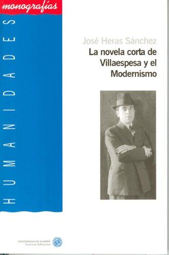 9788482407418: LA NOVELA CORTA DE VILLAESPESA Y EL MODERNISMO