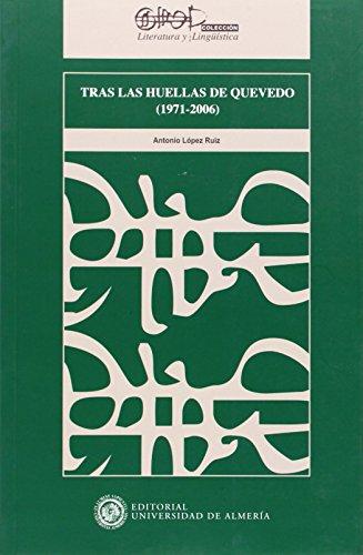 9788482408859: Tras las Huellas de Quevedo (1971 - 2006)