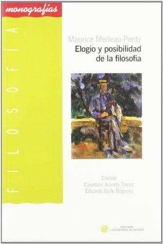 9788482409108: ELOGIO Y POSIBILIDAD EN LA FILOSOFIA (S 001503714)