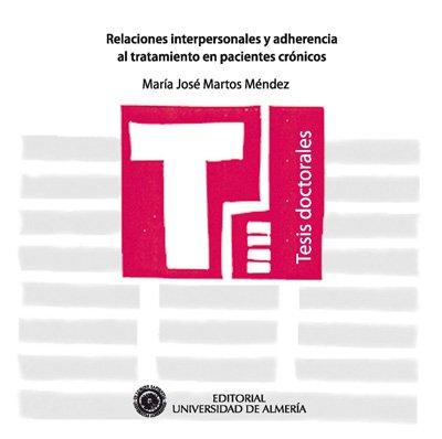 9788482409368: Relaciones interpersonales y adherencia al tratamiento en pacientes crónicos (Tesis Doctorales (Edición Electrónica))