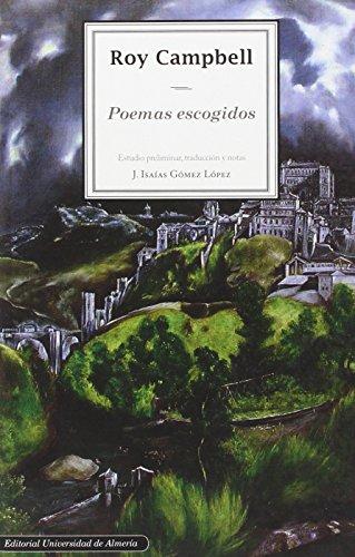 9788482409542: Roy Campbell: Poemas escogidos (Fuera de colección)