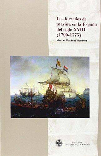 9788482409764: Los forzados de marina en la España del siglo XVIII (Historia)