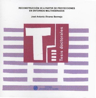 RECONSTRUCCION 3D A PARTIR DE PROYECCION: ALVAREZ BERMEJO, JOSE