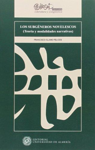 9788482409962: Los subgéneros novelescos (Teoría y modalidades narrativas) (Literatura y Lingüística)