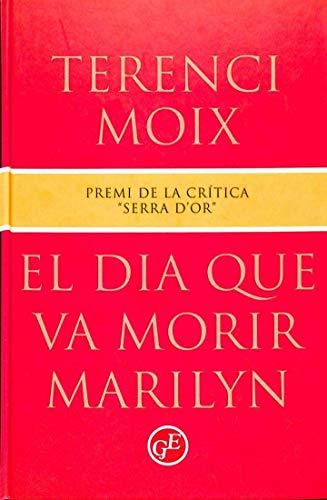 9788482410005: El dia que va morir Marilyn