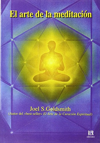 El Arte de La Meditacion (Spanish Edition) (8482450069) by Goldsmith, Joel