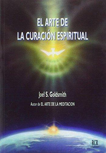 9788482450117: El Arte de la Curación Espiritual