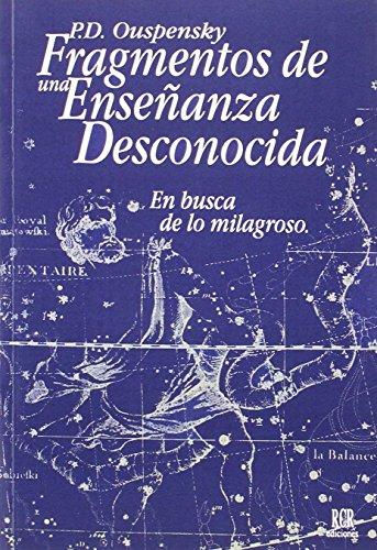 9788482450162: Fragmentos de una Enseanza Desconocida: En Busca de lo Milagroso (Spanish Edition)