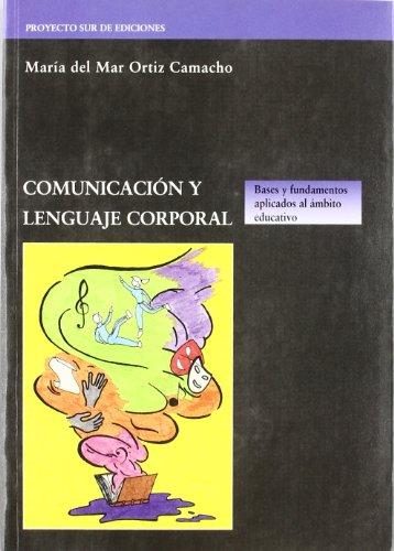 9788482543116: Comunicación y lenguaje corporal