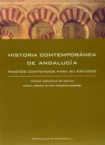 9788482543161: Historia contemporanea de Andalucía