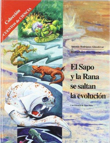 9788482549842: El sapo y la rana se saltan la evolución