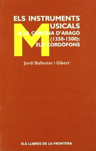 Els instruments musicals a la corona d: Jordi Ballester Gibert